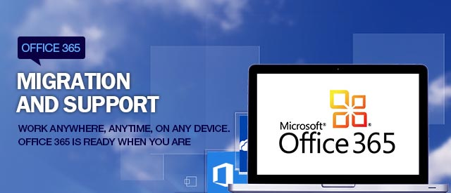 Office 365 Migration and Support